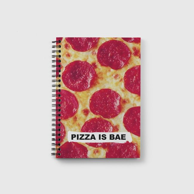 pizza is bae  - Notebook
